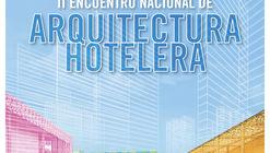 II Encuentro Nacional de Arquitectura Hotelera