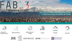 Encuentro Mundial de Fabricación Digital FAB 13 'Fabricating Society'
