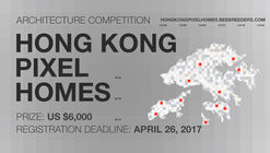 Call for Ideas: Hong Kong Pixel Homes