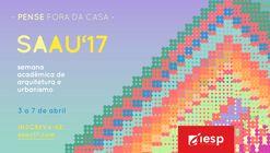 Semana Acadêmica de Arquitetura e Urbanismo do IESP - SAAU'17