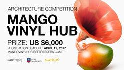 Convocatoria de arquitectura: Mango Vinyl Hub
