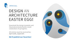 Call for Entries: Architecture-Themed Easter Egg Design 2017