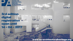 Call for Submissions to 3rd Editiof of European Award for Architectural Heritage Intervention AADIPA