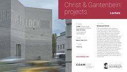 Conferencia: Christ & Gantenbein