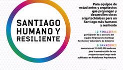 Concurso universitario de ideas de arquitectura Santiago Humano y Resiliente