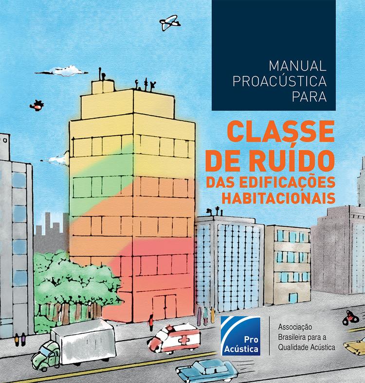 ProAcústica lança manual sobre ruídos em edificações habitacionais