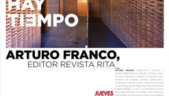 Conferencia Arturo Franco, editor revista Rita_