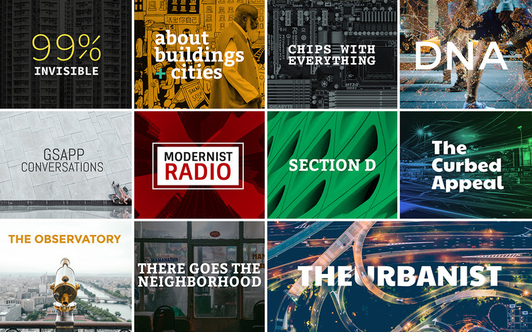 11 Architecture, Design and Urbanism Podcasts to Start Listening to Now