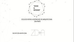 """""""Desde el Interior"""" ZD+A"""