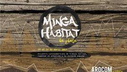 MINGA Hábitat! Encuentro latinoamericano de trabajo barrial para repensar el urbanismo y la vivienda popular / La Plata, Argentina