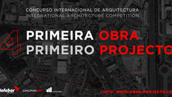 Primeira Obra: Primeiro Projecto International Architecture Competition (4th Edition)