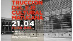 Atravieso Urbano: Construcción del eje cultural Matucana
