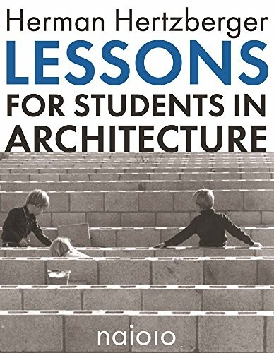 Lessons for Students in Architecture