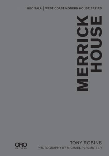 Merrick House (SALA Modern Houses Series)