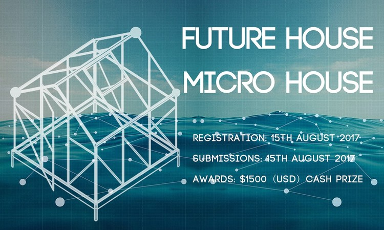 Call for Entries: Future House - Micro House, Future House: Micro House