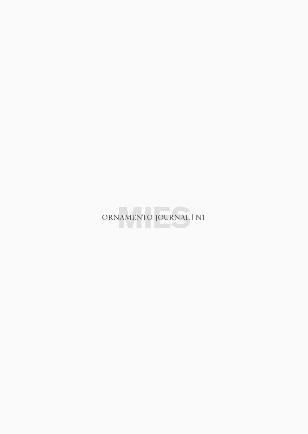 Ornamento journal 1 mies ediciones asim tricas for Ediciones asimetricas
