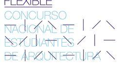 Concurso Nacional de Estudiantes de Arquitectura: pabellón flexible