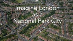 Open Call: Imagine London as a National Park City