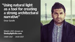 Omar Gandhi: LIVE KEYNOTE from the 7th VELUX Daylight Symposium