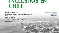 Seminario 'Construyendo ciudades sostenibles e inclusivas en Chile'