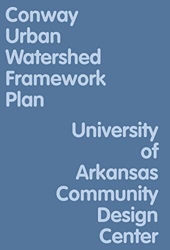 The Conway Urban Watershed Framework Plan