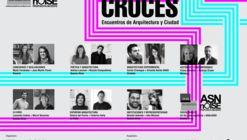 CRUCES: Encuentros de Arquitectura y Ciudad en Argentina