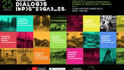 Diálogos Impostergables: Presentación de Pola Mora, Co-Curadora de la XX Bienal de Arquitectura y Urbanismo de Chile