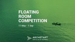 Call for Entries - FRC2017 - Floating Room Competition