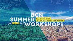 IAAC Barcelona Summer Workshops