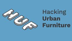 Open Call: Hacking Urban Furniture