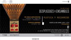 """TERCERA plática en el marco de la presentación del Pabellón de México en la Bienal de Arquitectura en Venecia, """"Despliegues y Ensambles""""."""