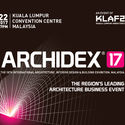 Gear Up For Asean's Leading Architectural Event ARCHIDEX 17: BE PART OF SOMETHING BIG!