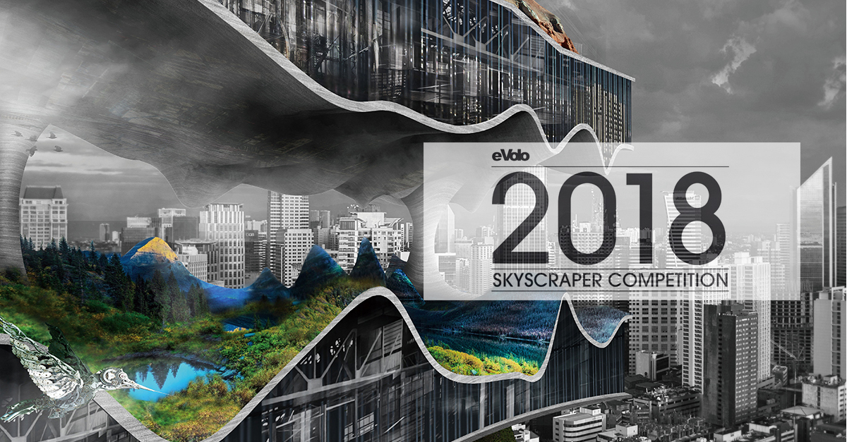 call for entries 2018 skyscraper competition archdaily
