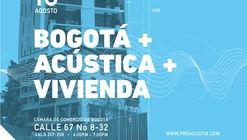 Bogotá + Acústica + Vivienda