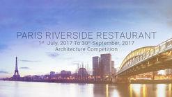 Open Call: Paris Riverside Restaurant