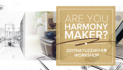 Open Call: Find Your Harmonious Home (2017 Natuzzi Design Competition)