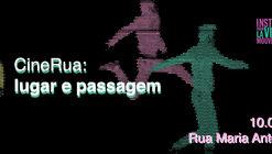 CineRua: Lugar e passagem