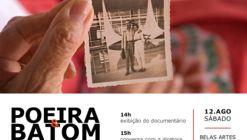 """Exibição do documentário """"Poeira e Batom"""""""