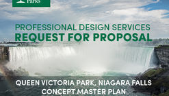 Request for Proposals (RFP) Development of Queen Victoria Park, Niagara Falls Concept Master Plan