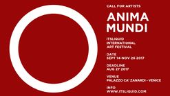 Call for Artists: Visions – Anima Mundi Festival (It's LIQUID International Art Festival)