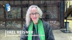 TAB 2019: Curator Yael Reisner on her Lifelong Fight for Beauty
