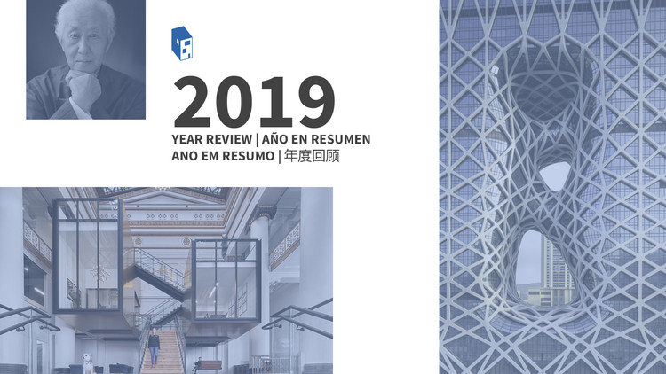 The World's Most Influential Events and Awarded Architecture in 2019