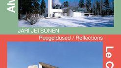 Le Corbusier & Alvar Aalto.  Reflections - Jari Jetsonen - Photo Exhibition