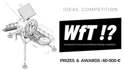 Open Call for Ideas: Workplaces for Tomorrow