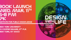 Book Launch! Design with Life: Biotech Architecture and Resilient Cities