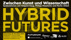 Hybrid Futures: A Panel Discussion with Helgard Haug, Philipp Misselwitz und Moritz Ahlert