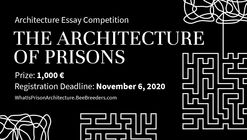 The Architecture of Prisons