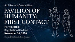Pavilion Of Humanity: First Contact