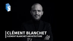 "Clément Blanchet: ""The Source of Knowledge is in the Past"""