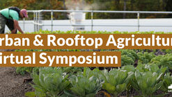 2020 Urban And Rooftop Agriculture Symposium